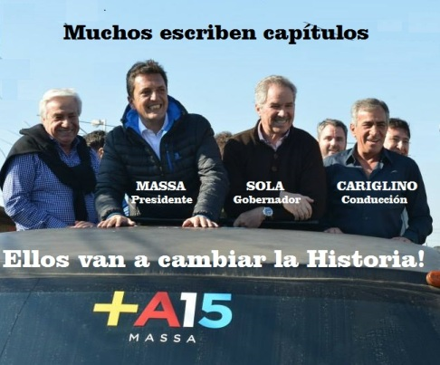Sergio Massa Candidato a Presidente-Felipe Solá Cand. a Gobernador-Jesús Cariglino Intendente de Malvinas Argentinas-Conductor.